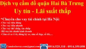 Dịch vụ cầm đồ tại quạn Hai Bà Trưng, Hà Nội