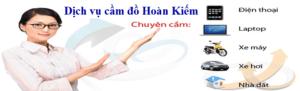 Dịch vụ cầm đồ tại quận Hoàn Kiếm