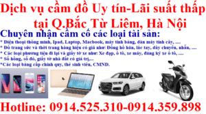 Dịch vụ cầm đồ tại quận Bắc Từ Liêm, Hà Nội