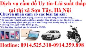 Dịch vụ cầm đồ Uy tín - Lãi suất thấp tại thị xã Sơn Tây, Hà Nội