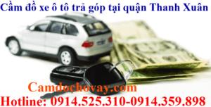Cầm đồ xe ô tô trả góp tại quận Thanh Xuân